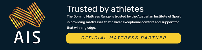 Trusted by athletes  The Domino Mattress Range is trusted by the Australian Institute of Sport in providing mattresses that deliver exceptional comfort and support for that winning edge.