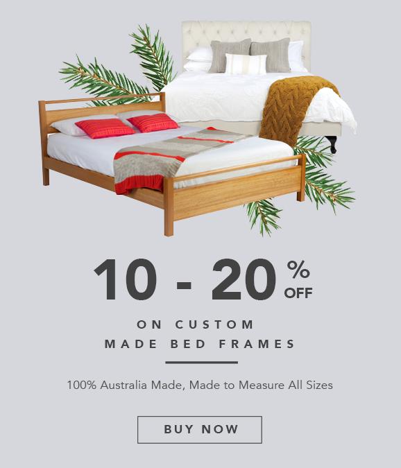Pre-Christmas Super Deals - Get up to 20% OFF Custom Made Beds!