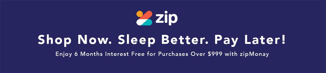 Shop NOW.Sleep Better. PAY LATER! Get Six Months Interest Free for orders above $999 with zipMoney!